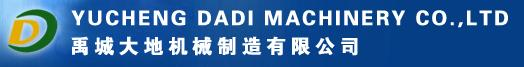 Yucheng Dadi Machinery Co.; Ltd