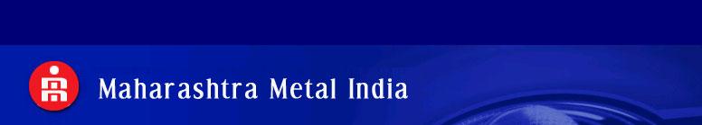 MAHARASHTRA METAL (INDIA)