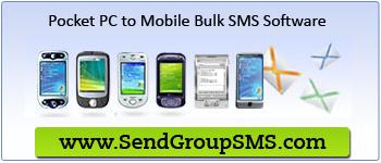Pocket PC to Mobile Bulk SMS Software