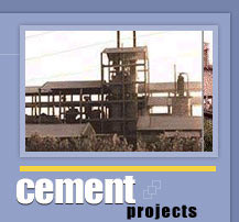 Cement Plants & Machinery based on Rotary Kiln and Vertical Shaft Kiln Technology